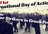 Yunanistan: 1 Nisan – Açlık Grevindeki Tutsaklarla Uluslararası Dayanışma Günü