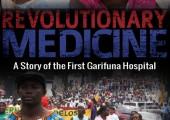 Devrimci Tıp: Birinci Garifuna Hastanesi'nin Hikayesi [Belgesel Film]