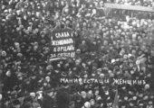 Rusya Devrimi Bildirileri-5: 1917 Kadınlar Günü – Bir Kadın Protesto Grevi, Rusya Devrimini Nasıl Başlattı