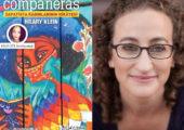 'Zapatista Kadınlarının Hikâyesi: Compañeras'ın yazarı Hillary Klein ile Söyleşi, Ezgi Gül